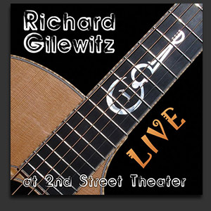 Richard Gilewitz Live at 2nd Street Theater
